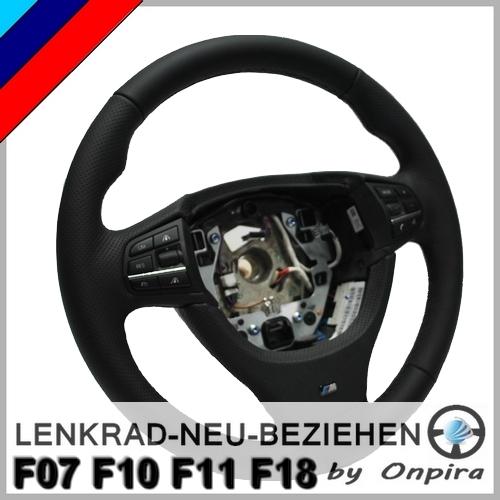 BMW 5er F07 F10 F11 F18 Lederlenkrad beziehen inkl. Lenkradspange Daumenauflage