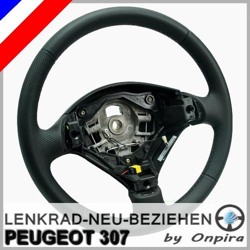 Peugeot 307 Lenkrad mit Leder neu beziehen Lederlenkrad