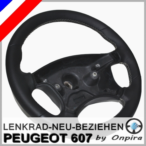 Peugeot 607 Lenkrad mit Leder neu beziehen + aufpolstern Lederlenkrad